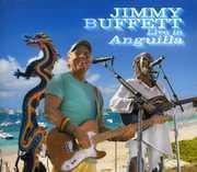 Live in Anguilla , Jimmy Buffett