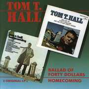 Ballad of Forty Dollars/ Homecoming , Tom T. Hall