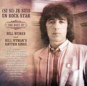 (Si Si) Je Suis Un Rock Star: Best Of Bill Wyman [Import] , Bill Wyman