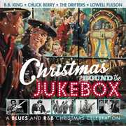 Christmas 'Round the Jukebox: A Blues and R&B Christmas Celebration [Import] , Various