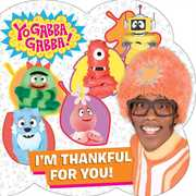 I'm Thankful for You! (Yo Gabba Gabba)