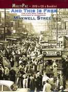 And This Is Free: The Life and Times of Chicago's Legendary Maxwell Street
