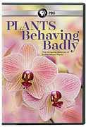 Plants Behaving Badly