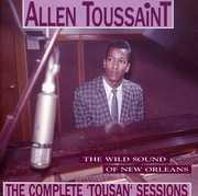 Complete Tousan Sessions , Allen Toussaint