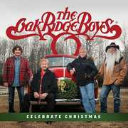 Celebrate Christmas , The Oak Ridge Boys