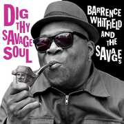 Dig Thy Savage Soul , Barrence Whitfield