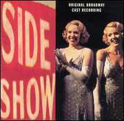 Side Show /  O.C.R. , Broadway Cast