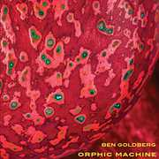 Orphic Machine , Ben Goldberg