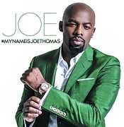 #MYNAMEISJOETHOMAS , Joe