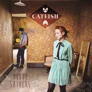 Muddy Shivers [Import] , Catfish