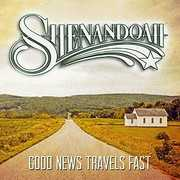 Good News Travels Fast , Shenandoah