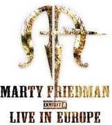 Live in Europe , Marty Friedman
