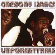 Unforgettable [Import] , Gregory Isaacs