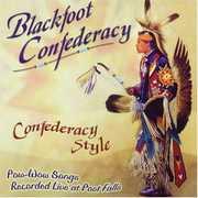 Confederacy Style , Blackfoot Confederacy
