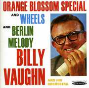 Orange Blossom Special Wheels & Berlin Melody , Billy Vaughn