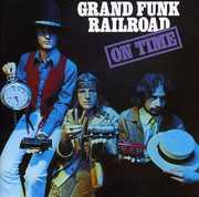 On Time , Grand Funk Railroad
