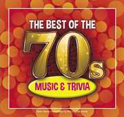 The Best Of The 70s Music and Trivia , Various Artists