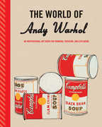 Andy Warhol /  The World Of Andy Warhol: An Inspirational Art Book For