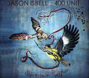 Here We Rest , Jason Isbell