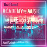 Live at the Academy of Music 1971 , The Band