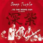 To the Rising Sun (In Tokyo) , Deep Purple