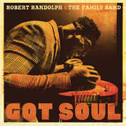 Got Soul , Robert Randolph & Family Band
