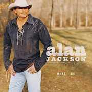 What I Do , Alan Jackson