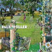 22 Dreams , Paul Weller