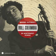 Roll Columbia: Woody Guthrie's 26 Northwest /  Var , Various Artists
