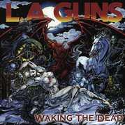Waking the Dead , L.A. Guns
