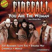 You Are the Woman & Other Hits , Firefall