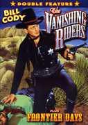 The Vanishing Riders /  Frontier Days , Bill Cody
