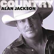 Country: Alan Jackson , Alan Jackson