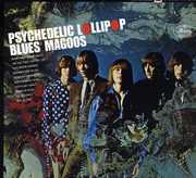 Psychedelic Lollipop , Blues Magoos