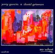 So What , Jerry Garcia