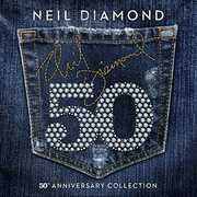 50th Anniversary Collection , Neil Diamond