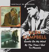 Gentle on My Mind /  By the Time I Get to Phoenix [Import] , Glen Campbell