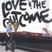 Love & the Outcome , Love & the Outcome