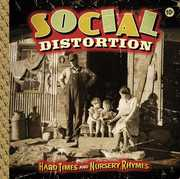 Hard Times & Nursery Rhymes , Social Distortion