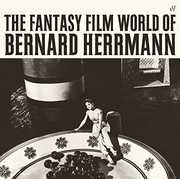 Fantasy Film World Of Bernard Herrmann [Import] , Bernard Herrmann