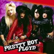 Greatest Collection , Pretty Boy Floyd