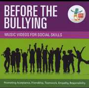 Before the Bullying: Music Videos