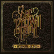 Welcome Home , Zac Brown