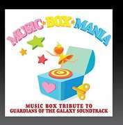 Music Box Tribute to Guardians of the Galaxy Soundtrack , Music Box Tribute to Guardians of the Galaxy Soundtrack