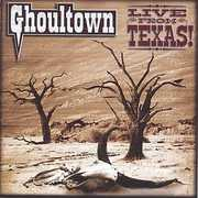 Live from Texas , Ghoultown