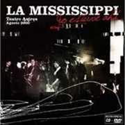 Yo Estuve Ahi [Import] , La Mississippi
