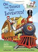 Oh, the Things They Invented!: All About Great Inventors (Dr. Seuss, Cat in the Hat)