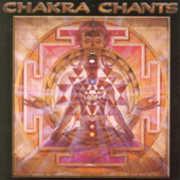 Chakra Chants , Jonathan Goldman