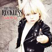 Light Me Up , The Pretty Reckless