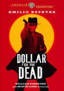 Dollar for the Dead , Emilio Estevez